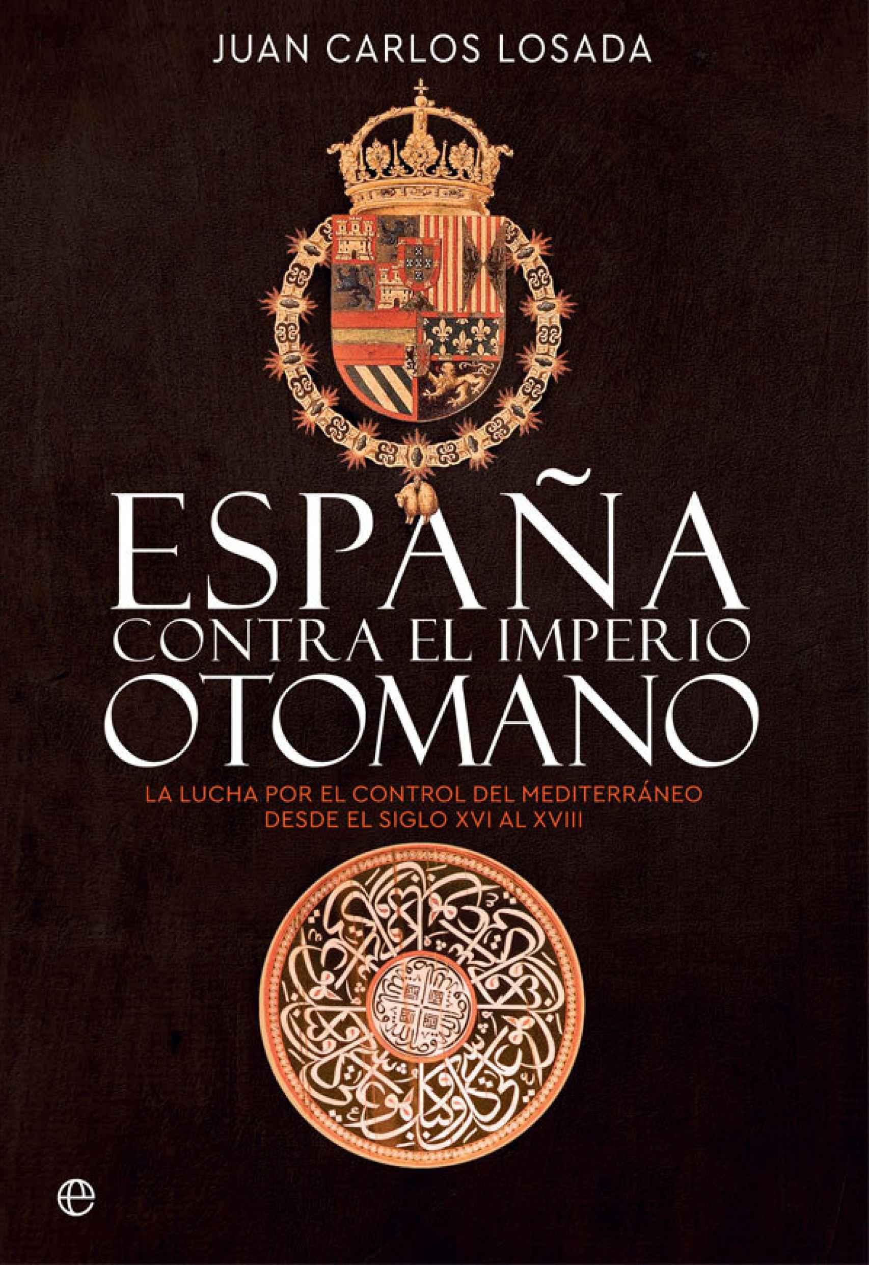 Portada de 'España contra el Imperio otomano'.