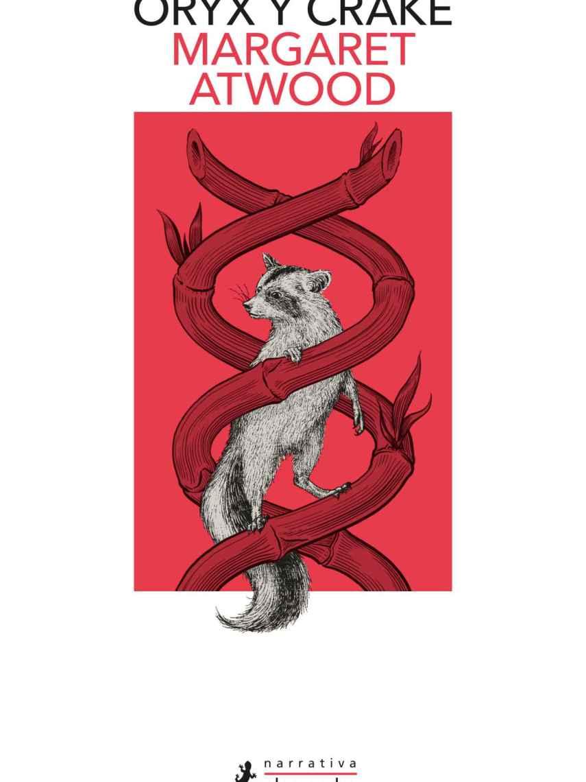 Portada del libro 'Oryx y Crake ', de la gran Margaret Atwood