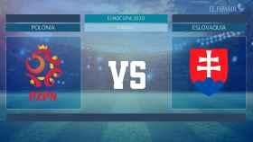 Horario internacional y dónde ver el Polonia - Eslovaquia de la Eurocopa 2020