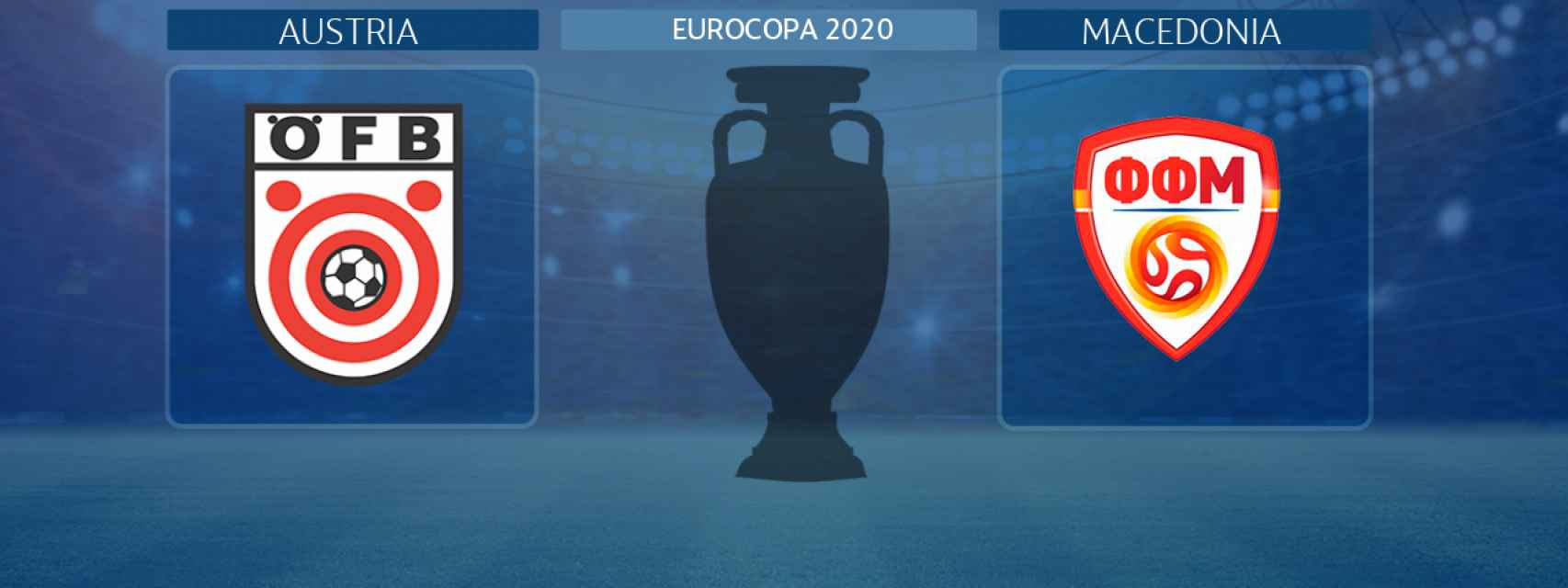 Austria - Macedonia, partido de la Eurocopa 2020
