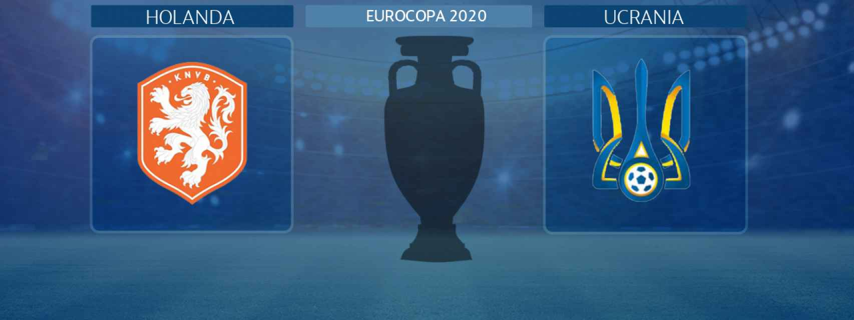 Holanda - Ucrania, partido de la Eurocopa 2020