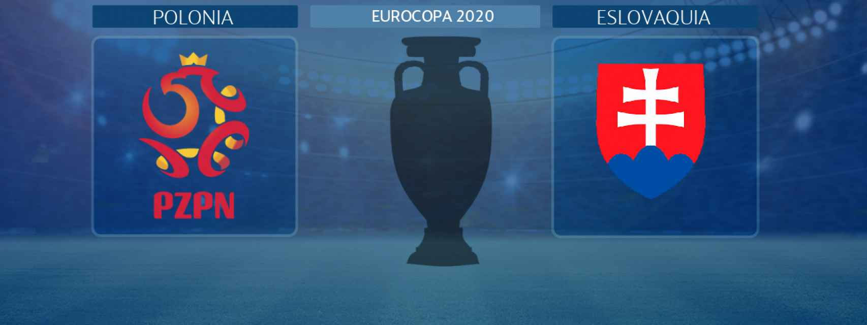 Polonia - Eslovaquia, partido de la Eurocopa 2020