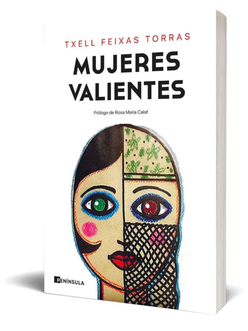 Portada del libro 'Mujeres Valientes' de Txell Feixas Torras