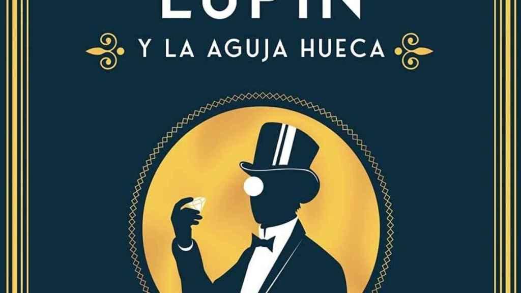 Portada de 'Arsène Lupin y la aguja hueca'.