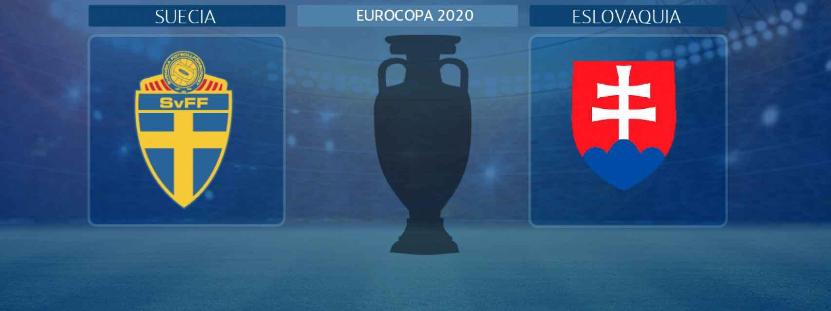 Suecia - Eslovaquia, partido de la Eurocopa 2020