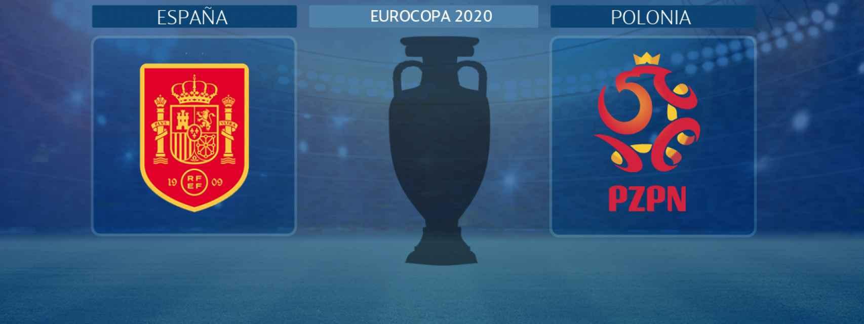España - Polonia, partido de la Eurocopa 2020