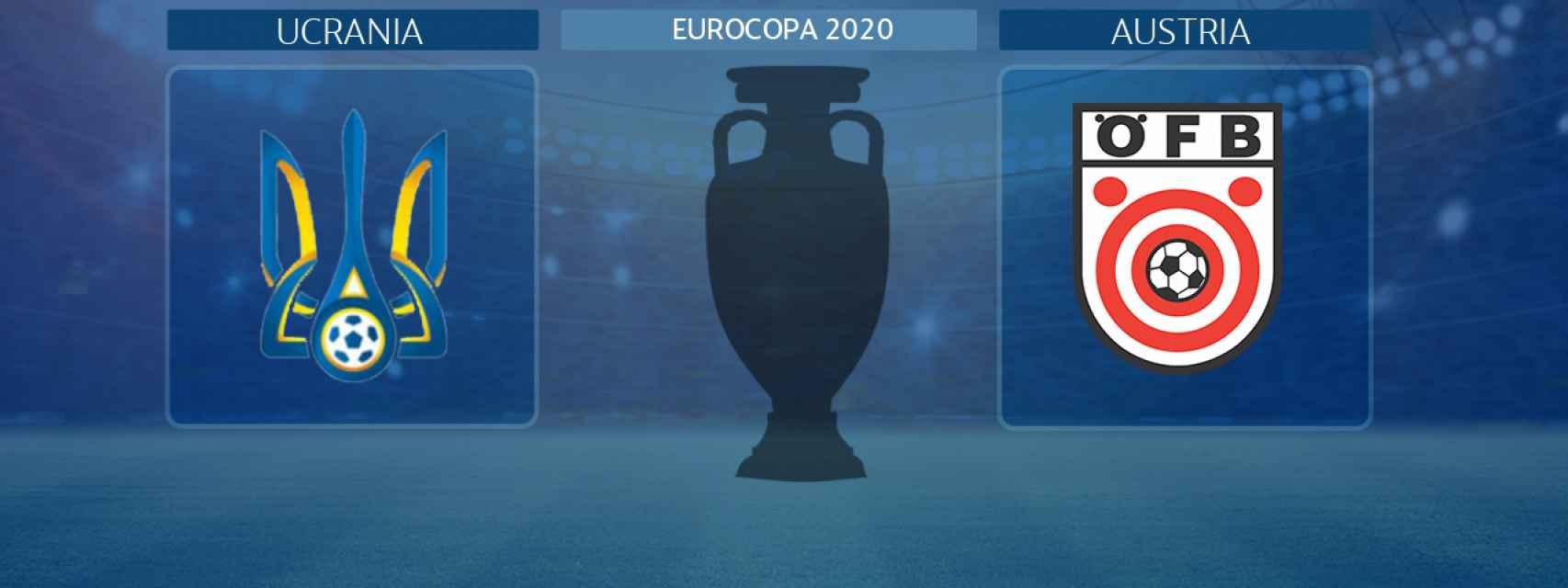 Ucrania - Austria, partido de la Eurocopa 2020