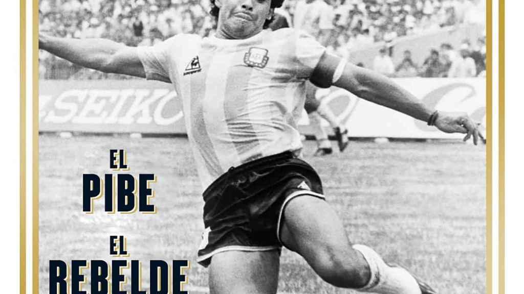 Maradona: el pibe, el rebelde, el dios