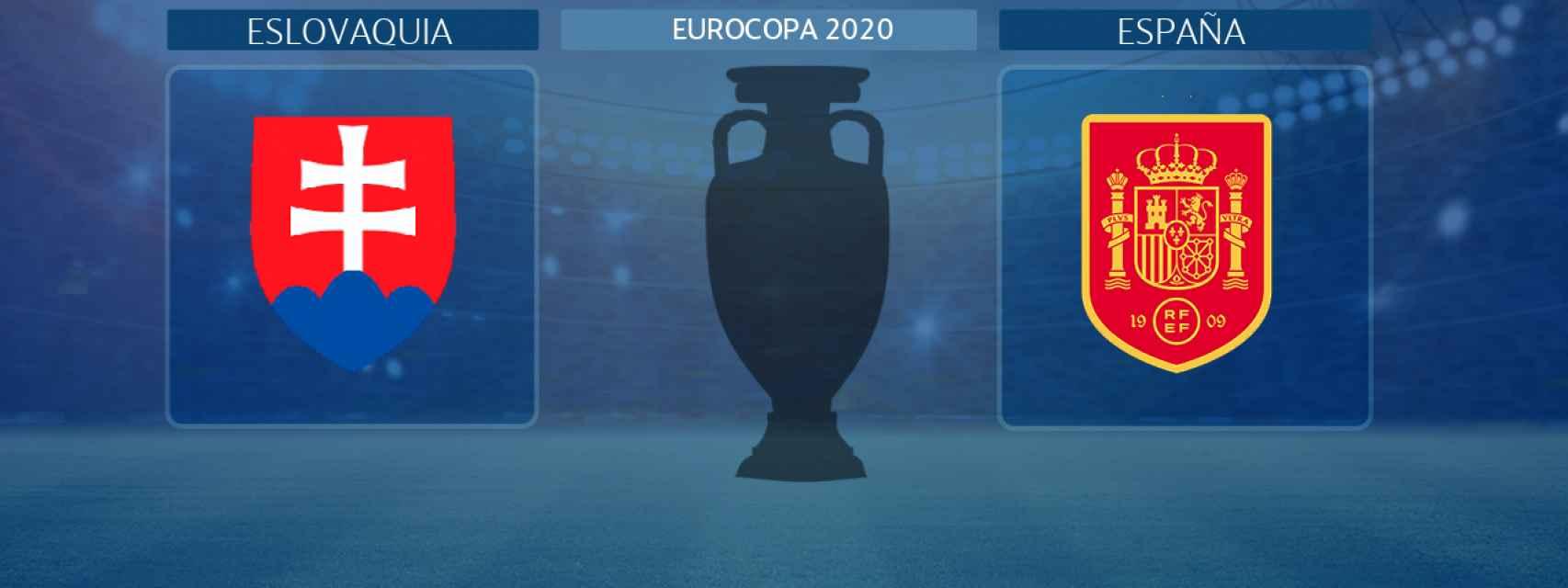 Eslovaquia - España, partido de la Eurocopa 2020