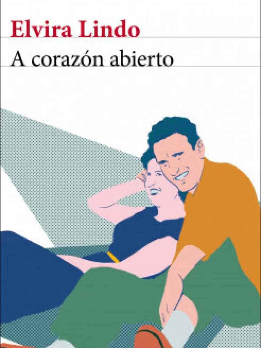 Portada del libro 'A corazón abierto' de Elvira Lindo.