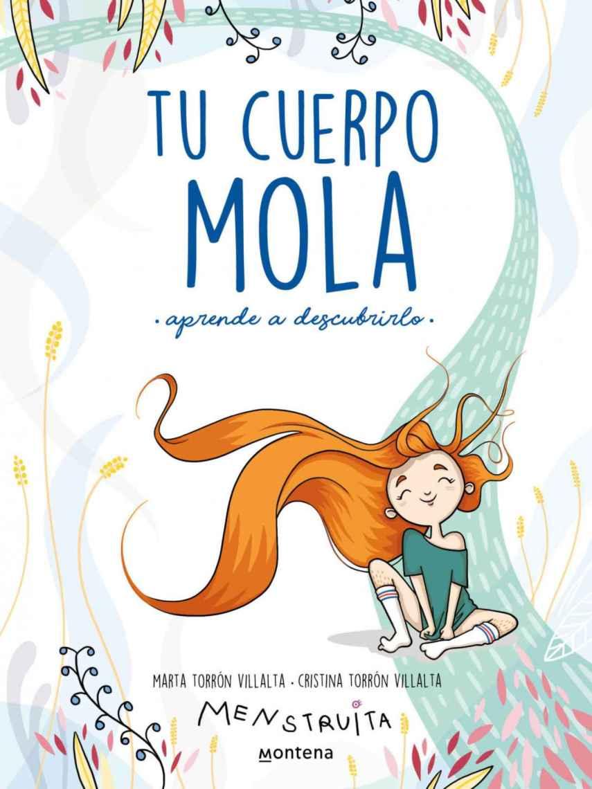 El libro 'Tu cuerpo mola (aprende a descubrirlo)' de Marta Torrón.