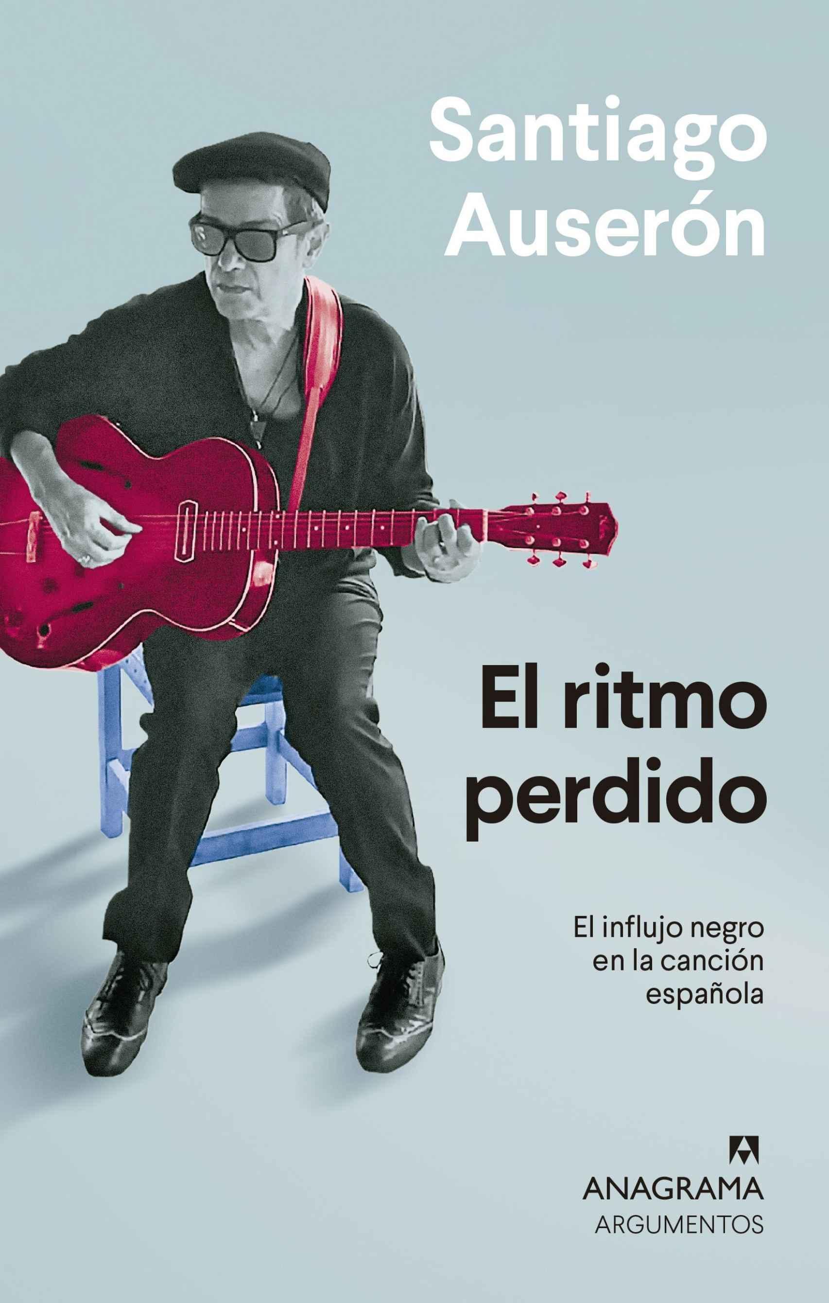 El ritmo perdido, Santiago Auserón
