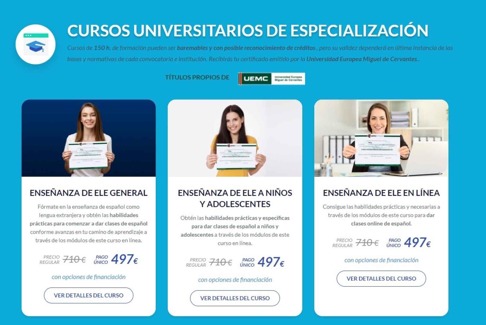 El precio de los cursos es de 710 euros.
