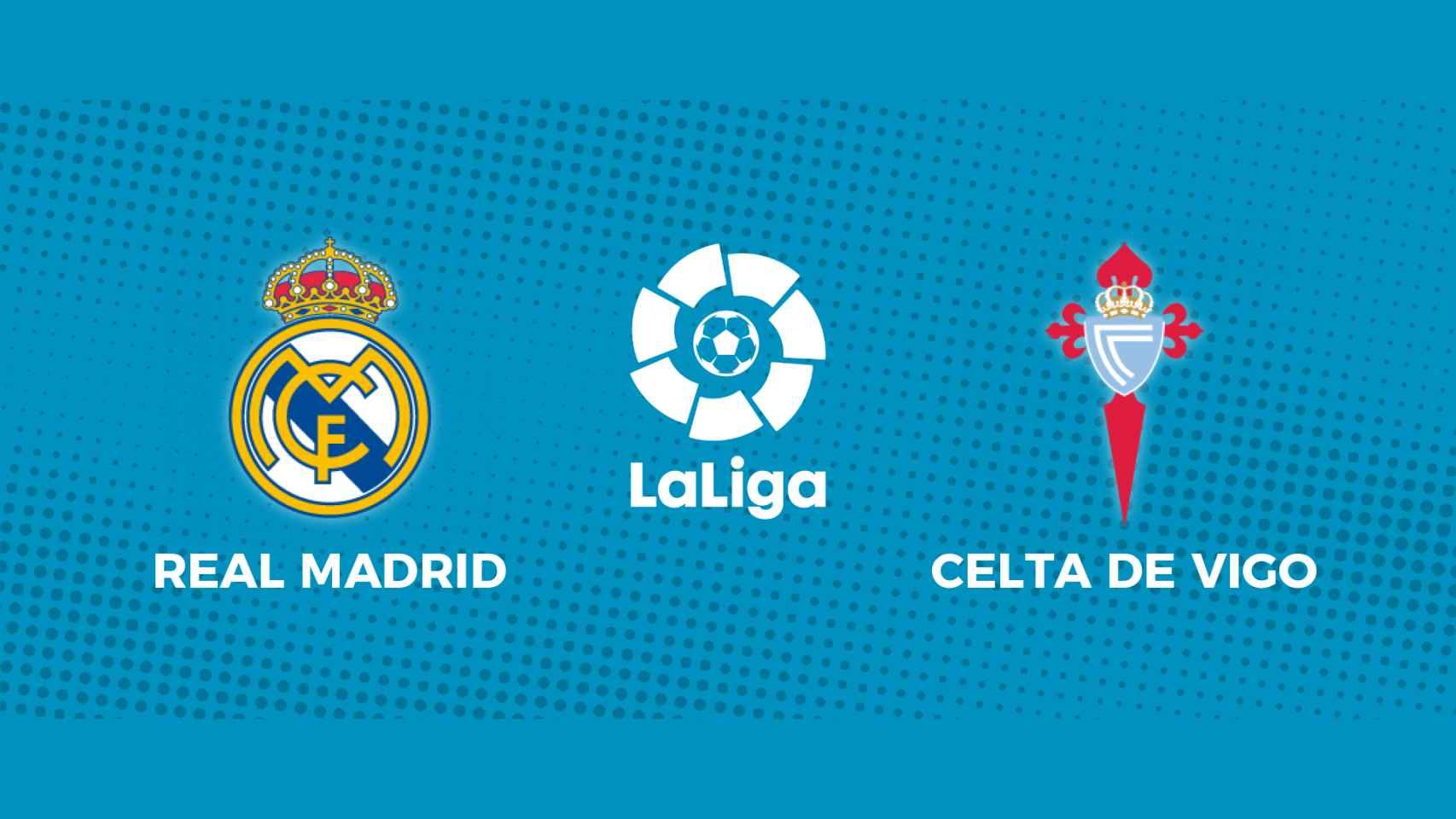 Real Madrid - Celta de Vigo: siga en directo el partido de La Liga