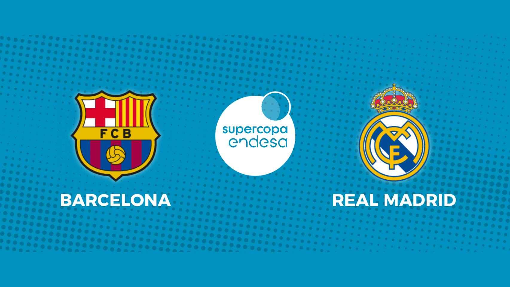 Barcelona - Real Madrid: siga en directo la final de la Supercopa Endesa