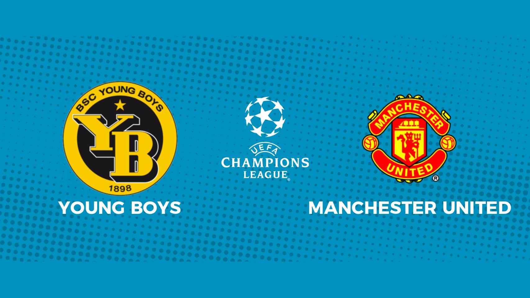 Young Boys - Manchester United: siga en directo el partido de la Champions League
