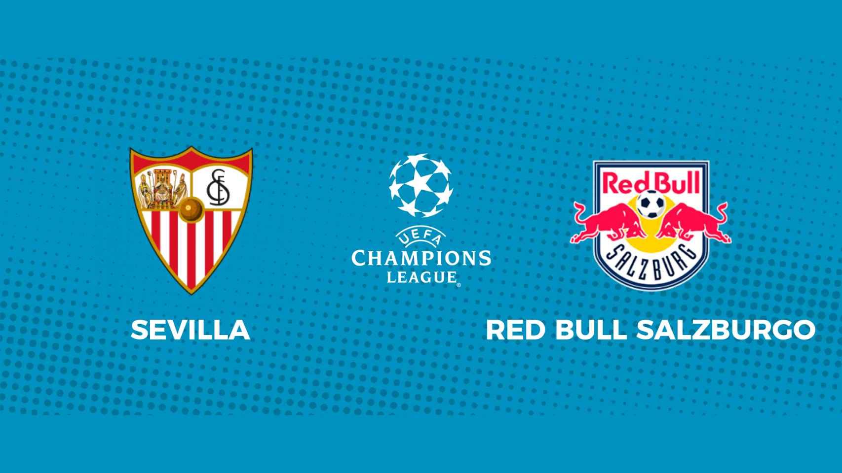 Sevilla - Red Bull Salzburgo: siga en directo el partido de la Champions League