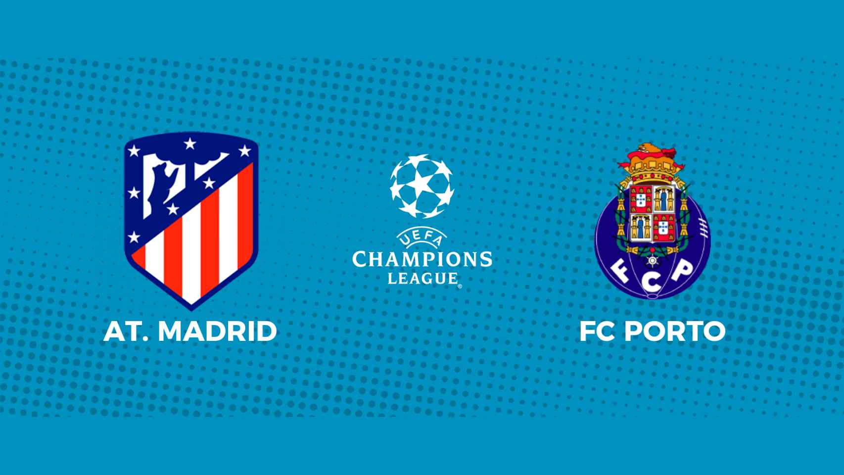 Atlético de Madrid - Oporto: siga en directo el partido de la Champions League
