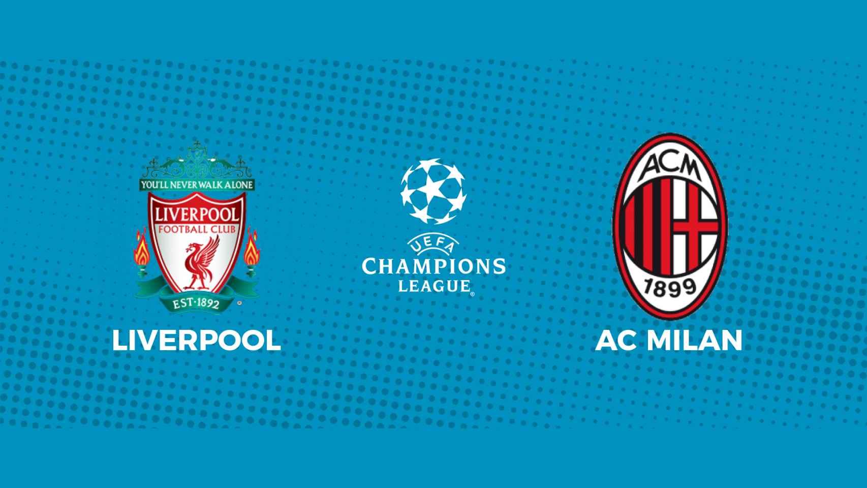 Liverpool - AC Milan: siga en directo el partido de la Champions League