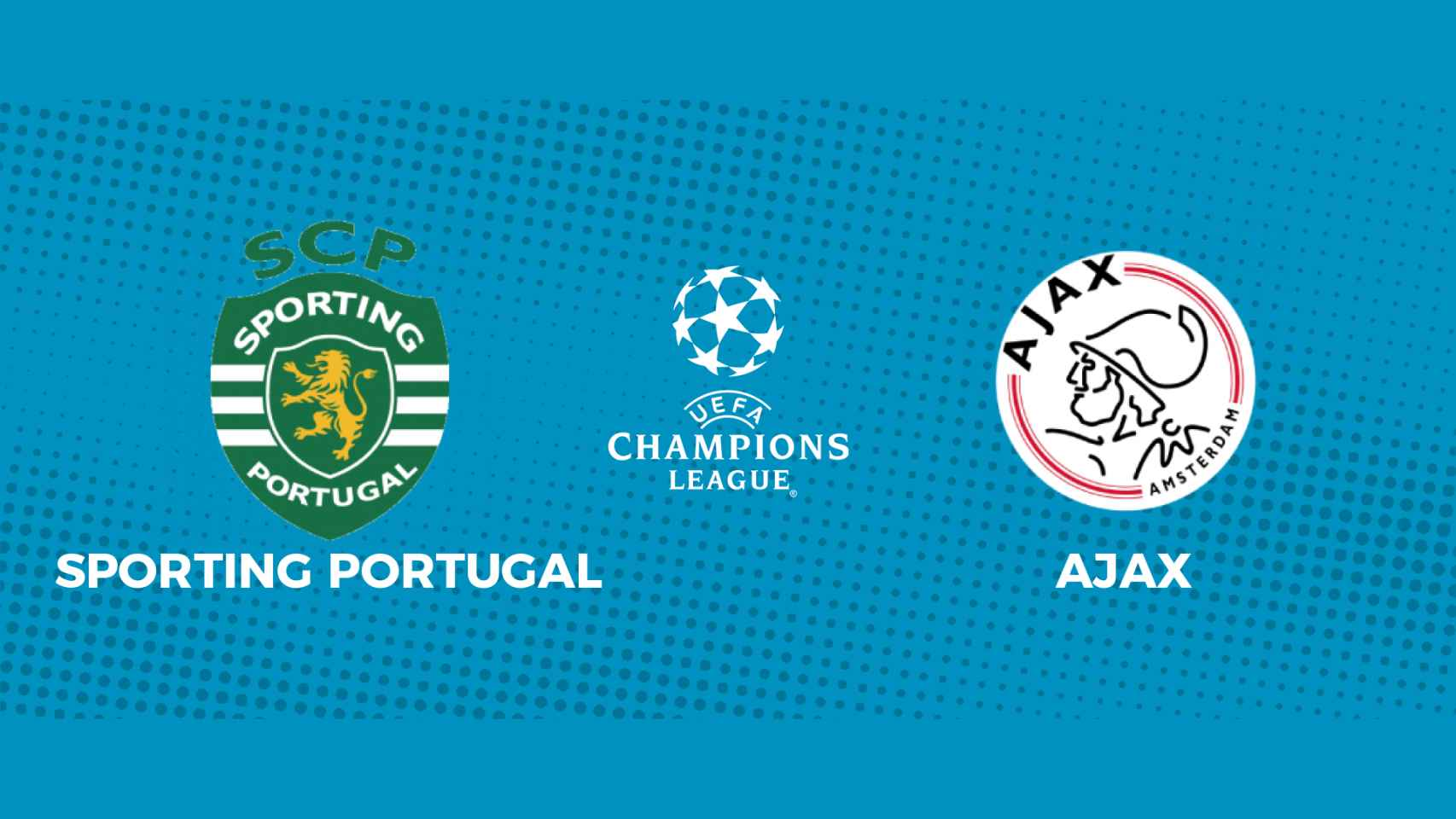 Sporting Portugal - Ajax: siga en directo el partido de la Champions League