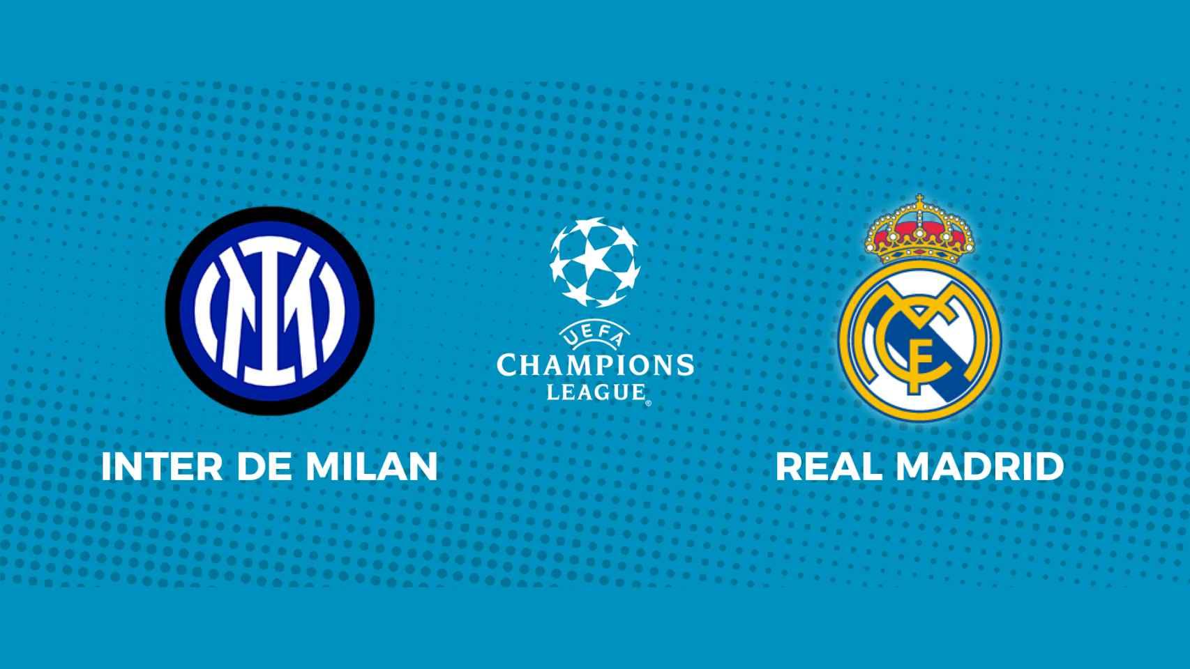 Inter de Milan - Real Madrid: siga en directo el partido de la Champions League