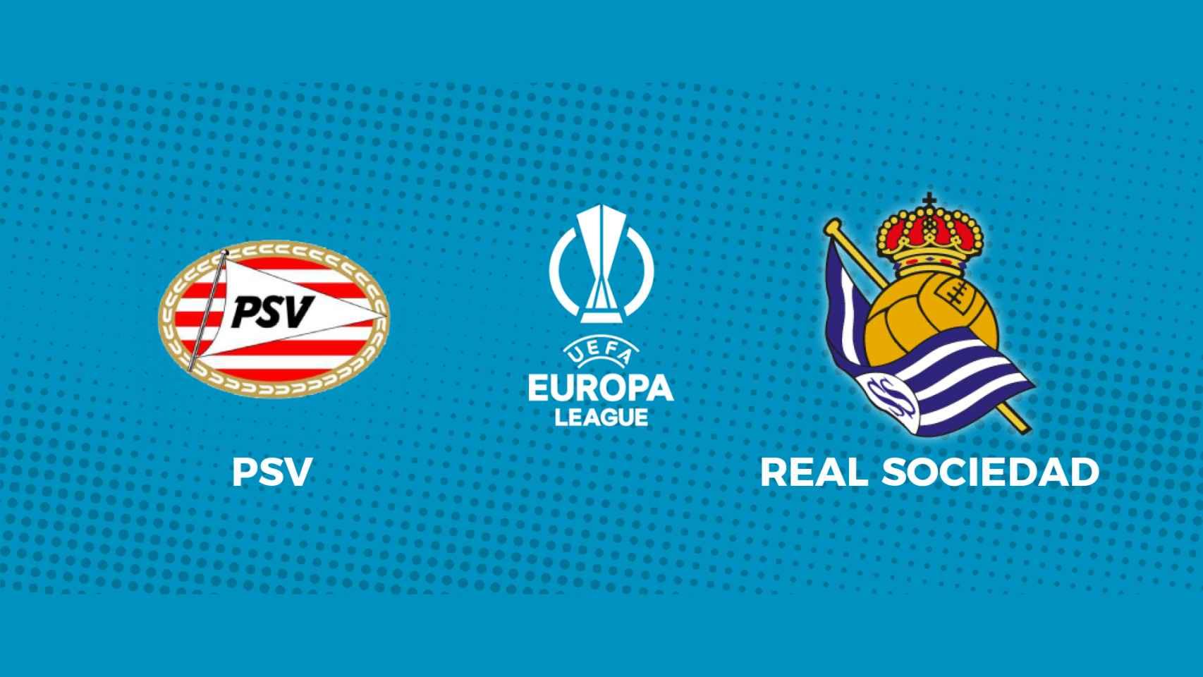 PSV - Real Sociedad: siga en directo el partido de la Europa League