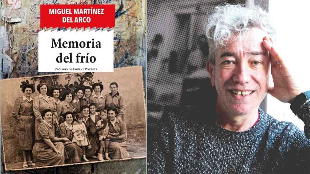 El libro 'Memoria del Frío' de Miguel Martínez del Arco.