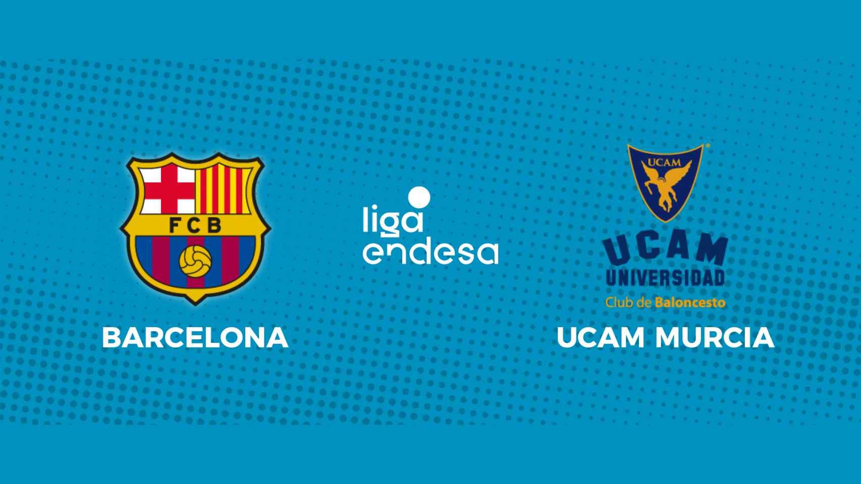 Barcelona - UCAM Murcia: siga en directo el partido de la Liga Endesa