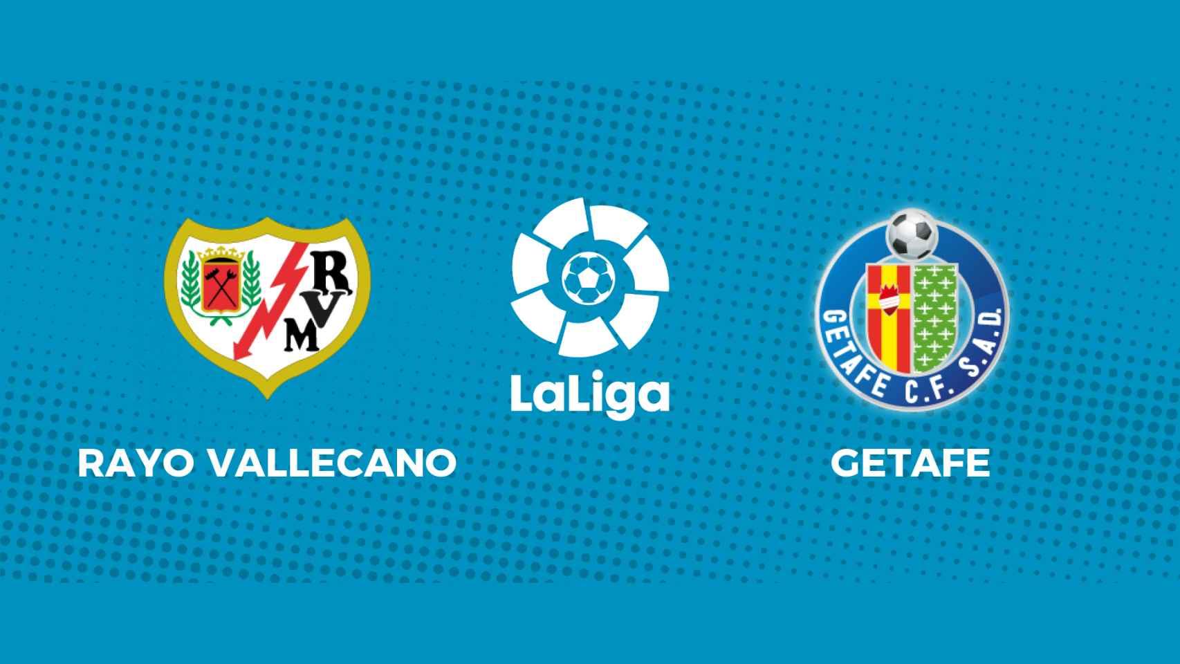 Rayo Vallecano - Getafe: siga en directo el partido de La Liga