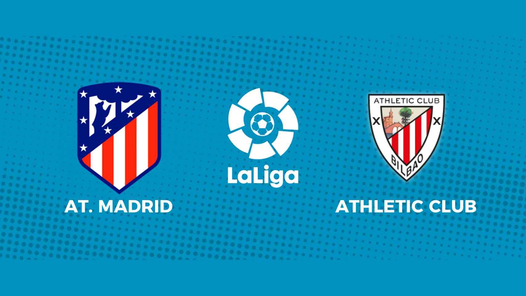 Atlético de Madrid - Athletic Club: siga en directo el partido de La Liga