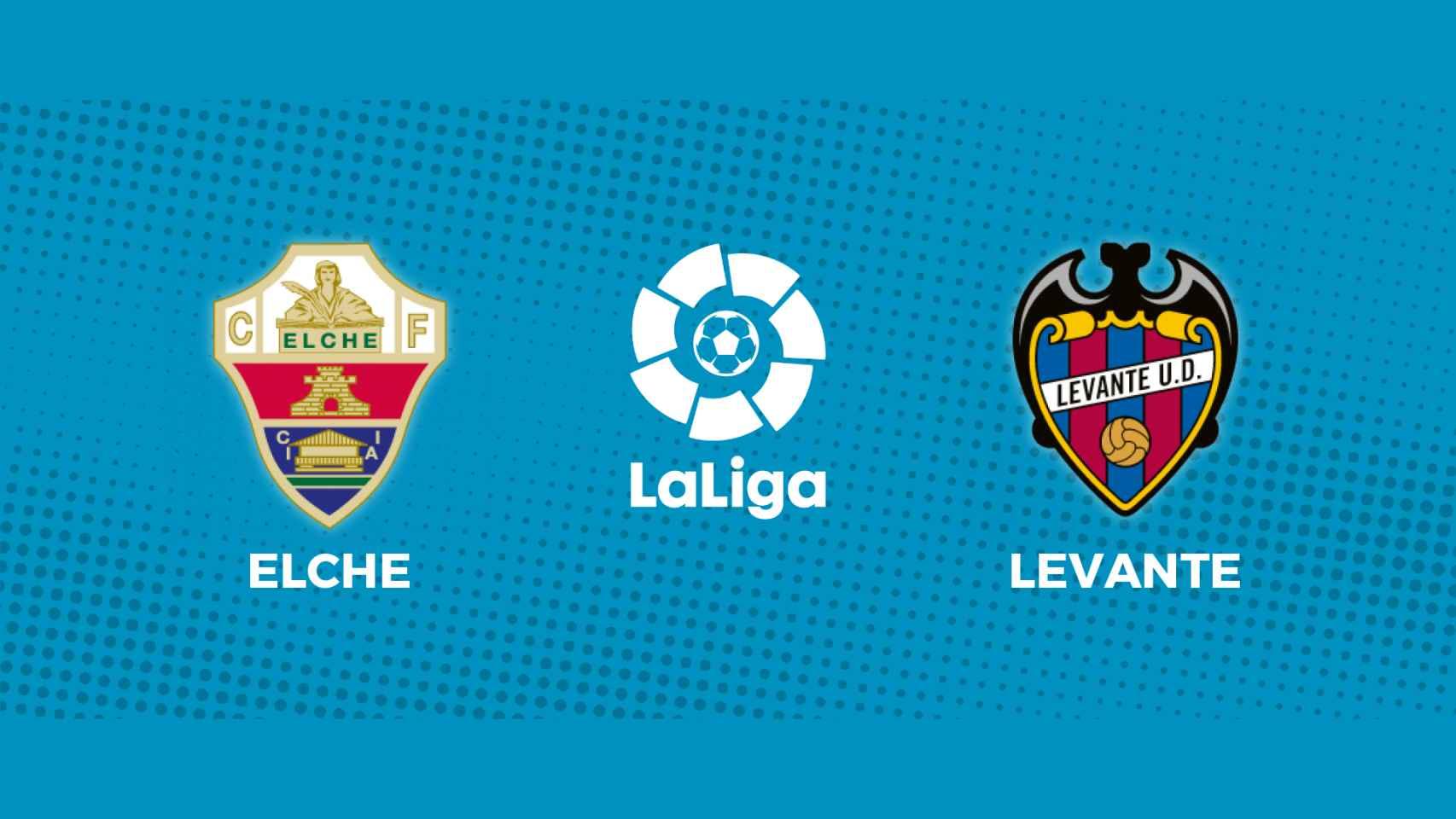 Elche - Levante: siga en directo el partido de La Liga