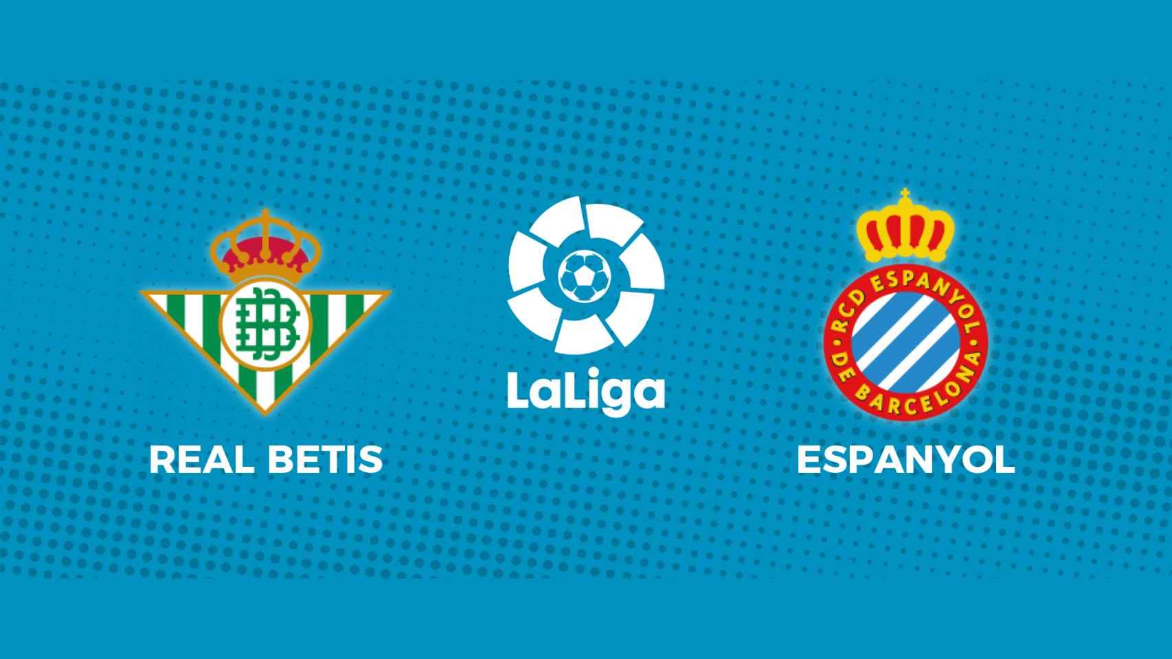 Real Betis - Espanyol: siga en directo el partido de La Liga