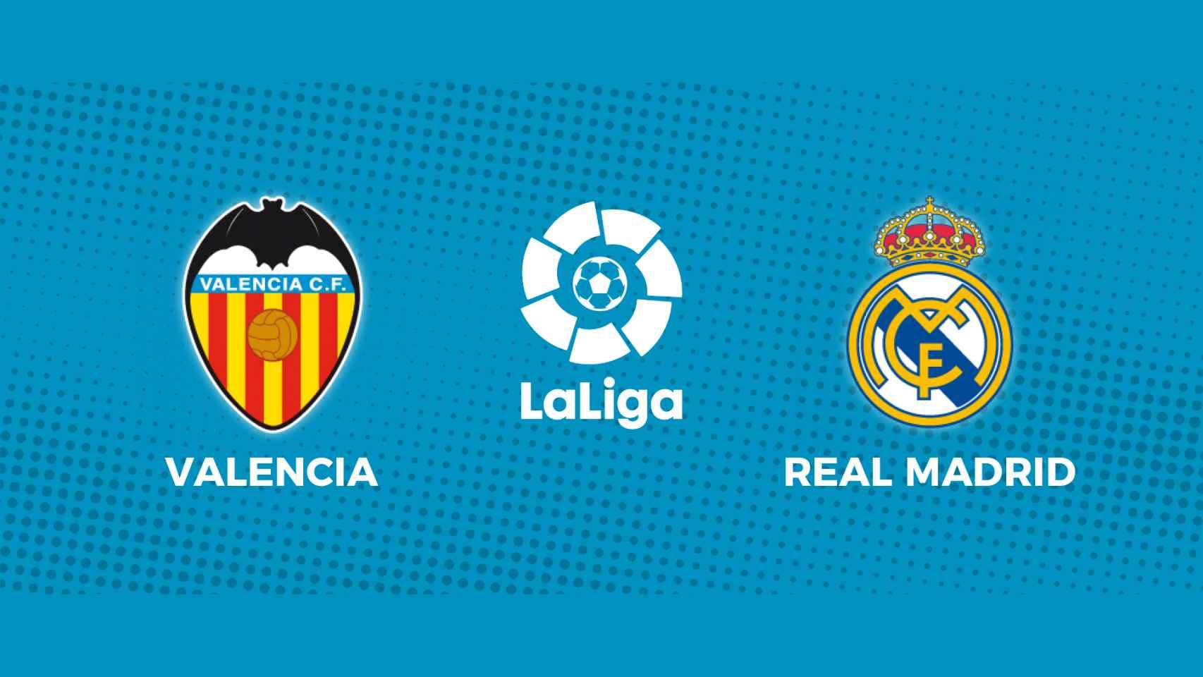 Valencia - Real Madrid: siga en directo el partido de La Liga