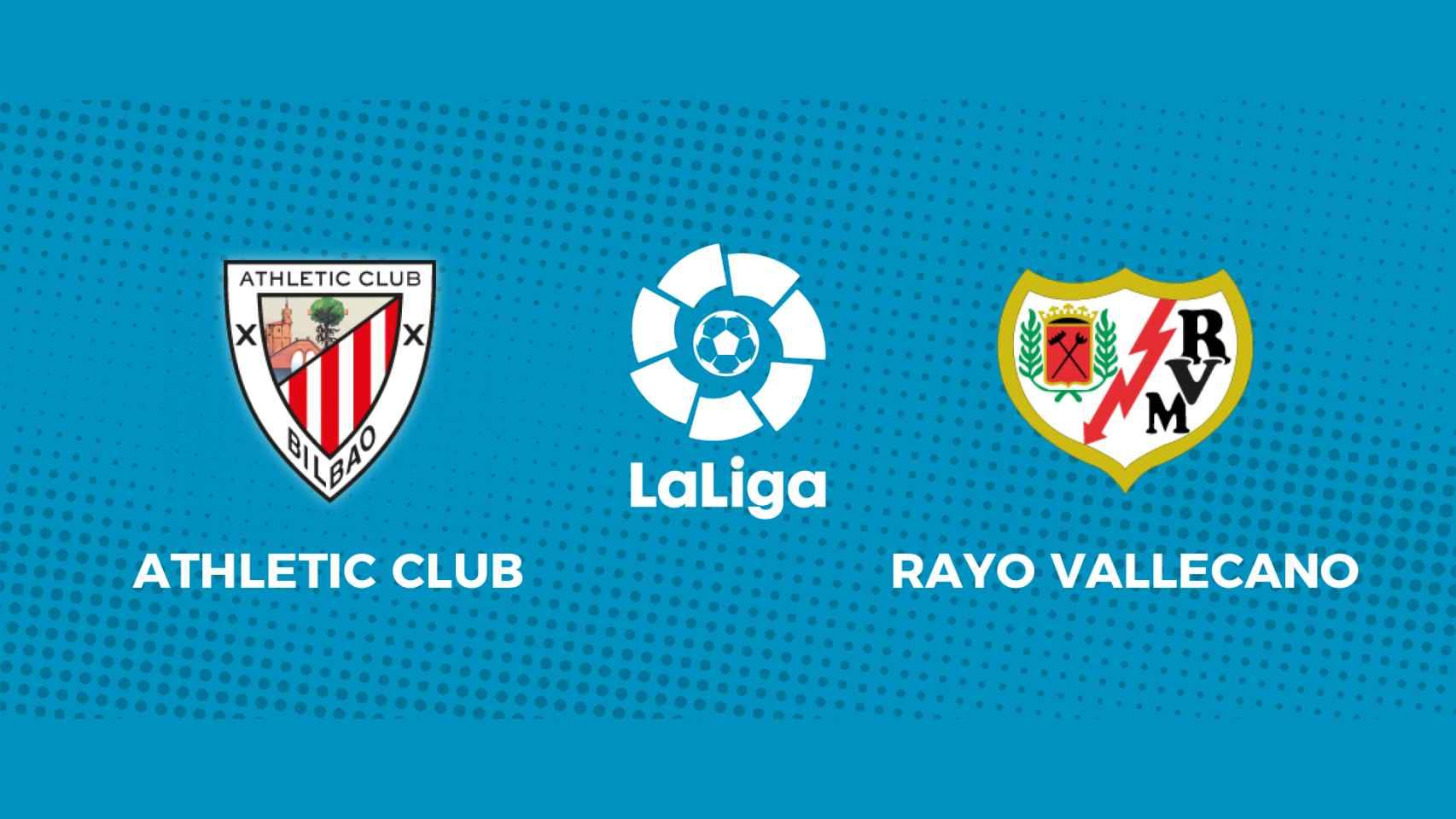 Athletic Club - Rayo Vallecano: siga en directo el partido de La Liga