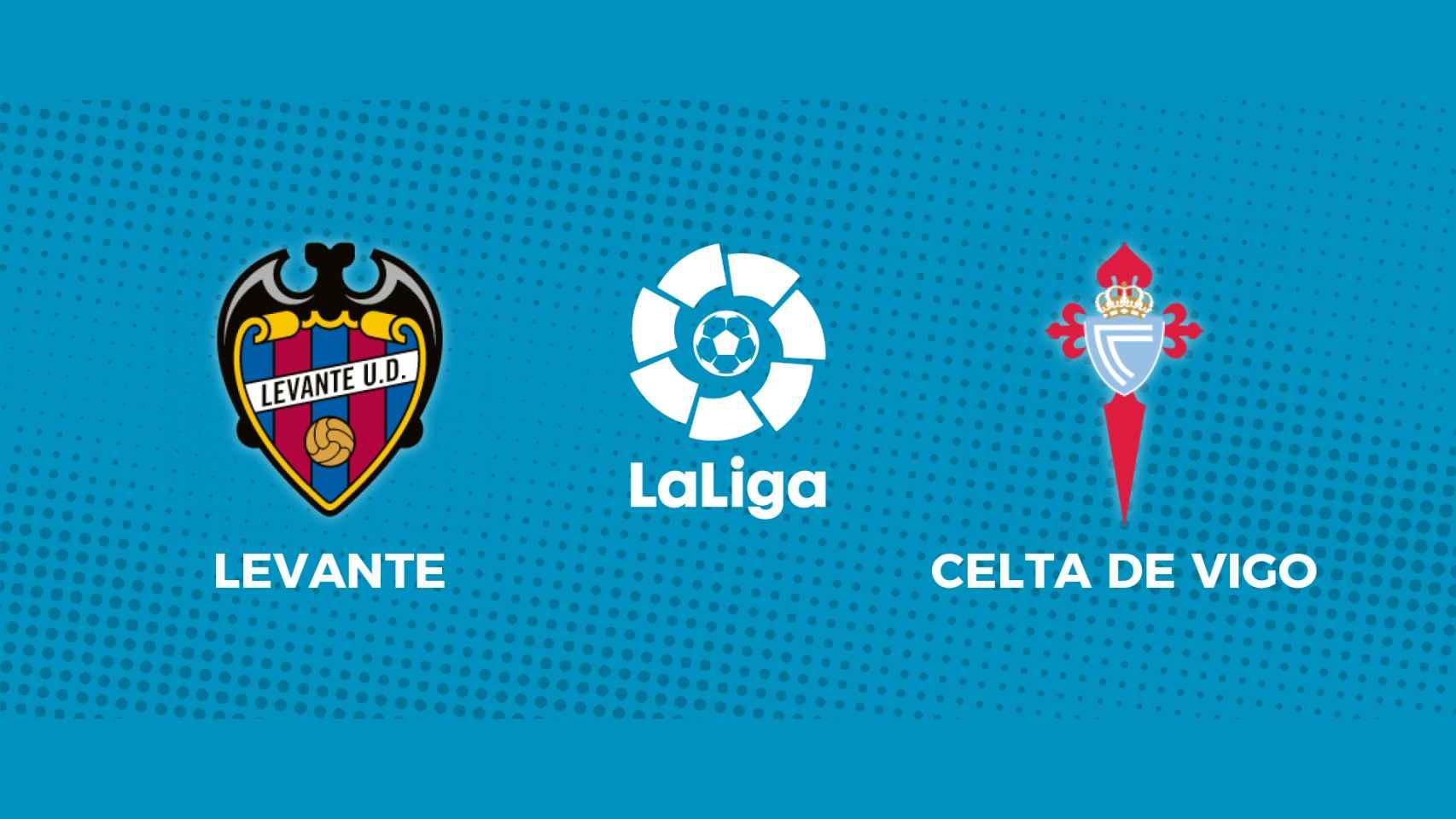 Levante - Celta de Vigo: siga en directo el partido de La Liga