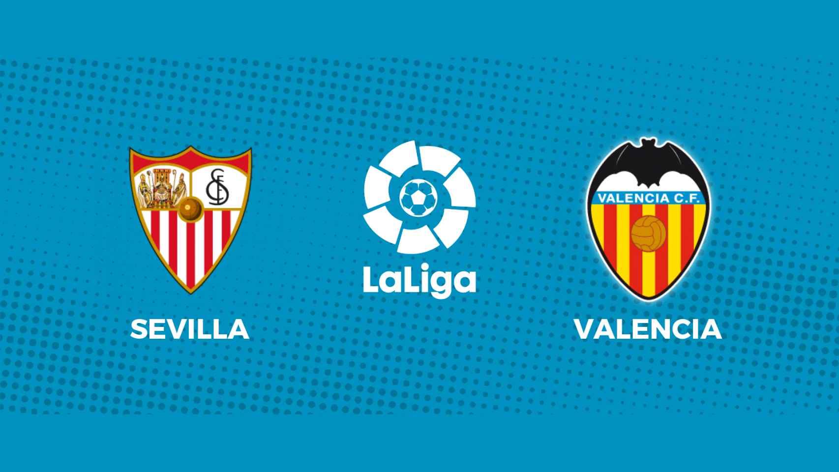 Sevilla - Valencia: siga en directo el partido de La Liga