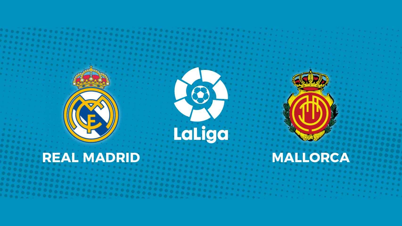 Real Madrid - Mallorca: siga en directo el partido de La Liga