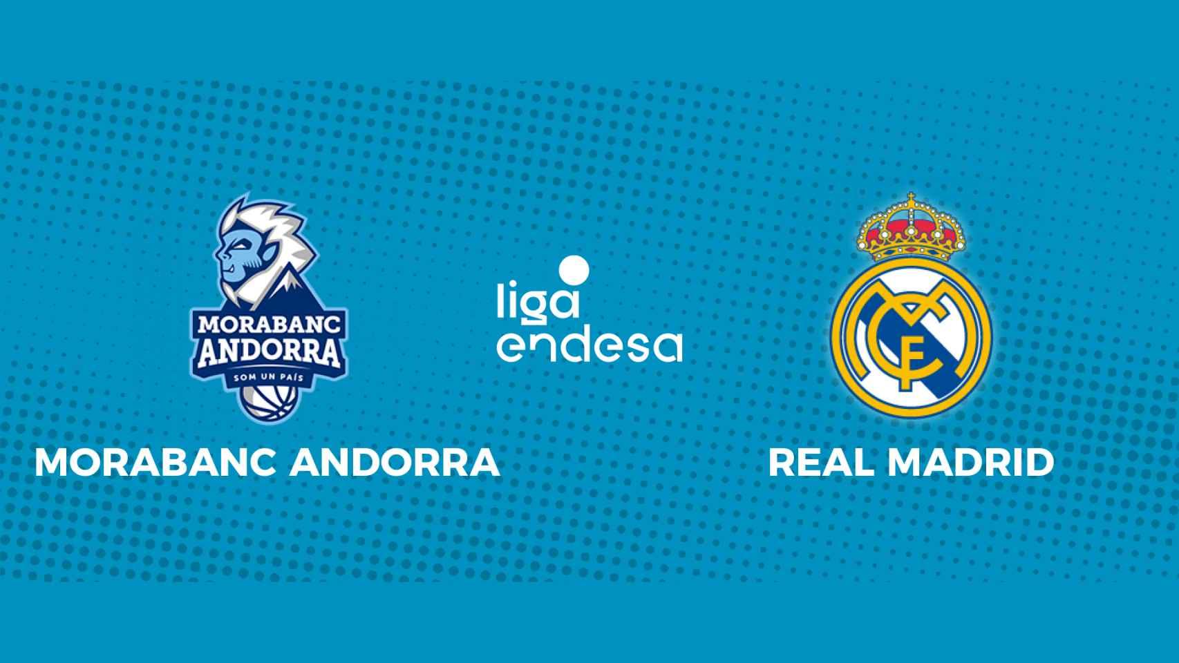 MoraBanc Andorra - Real Madrid: siga en directo el partido de la Liga Endesa