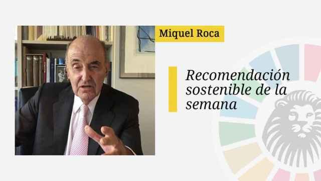 Miquel Roca / Recomendación sostenible de la semana