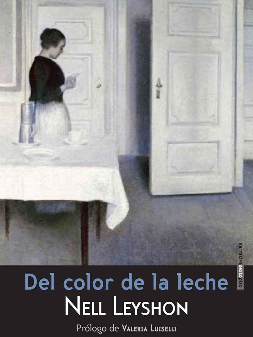 Portada de 'Del color de la leche', de Nell Leyshon.