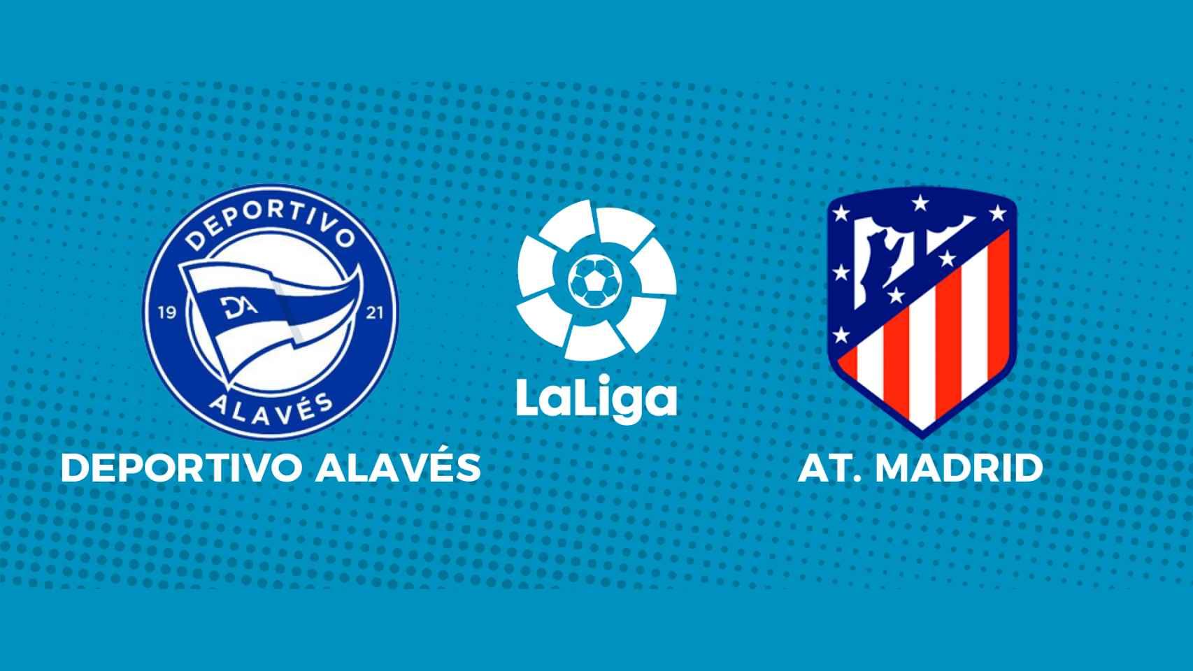 Deportivo Alavés - Atlético de Madrid: siga en directo el partido de La Liga