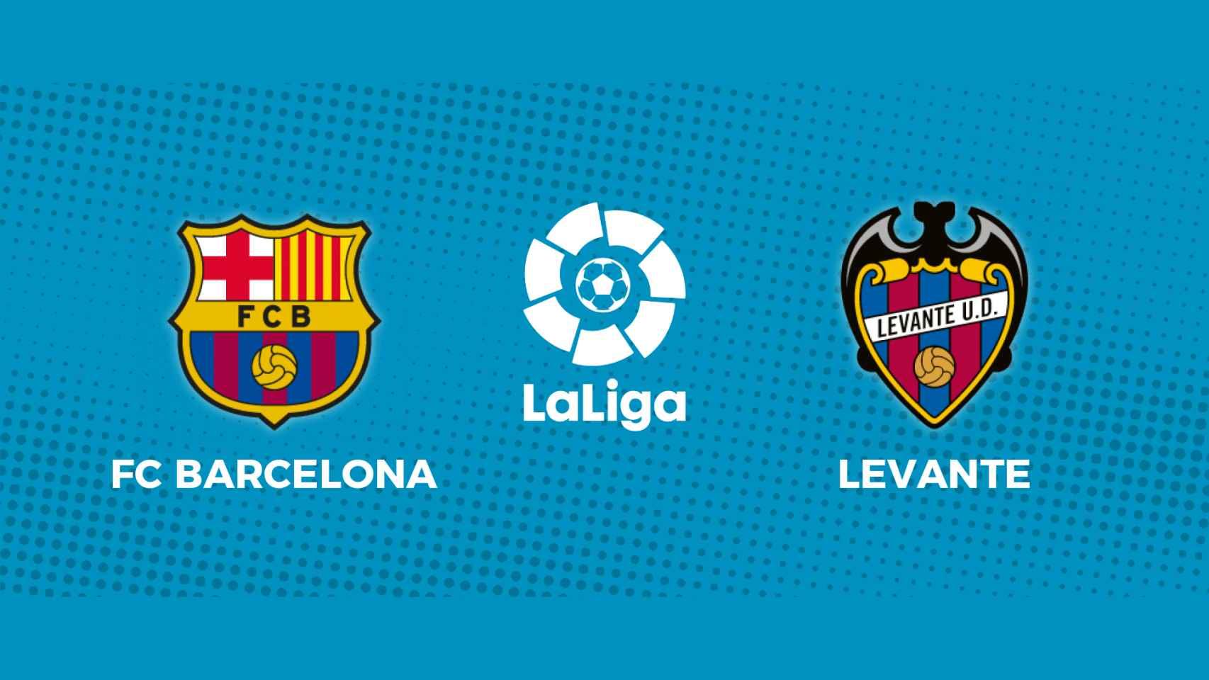 FC Barcelona - Levante: siga en directo el partido de La Liga