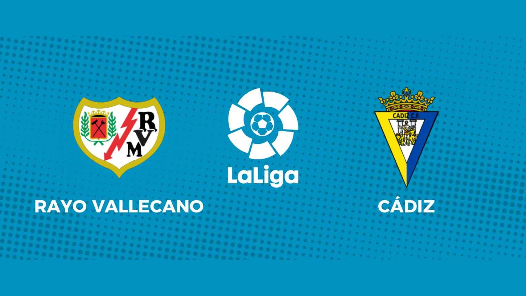 Rayo Vallecano - Cádiz: siga en directo el partido de La Liga