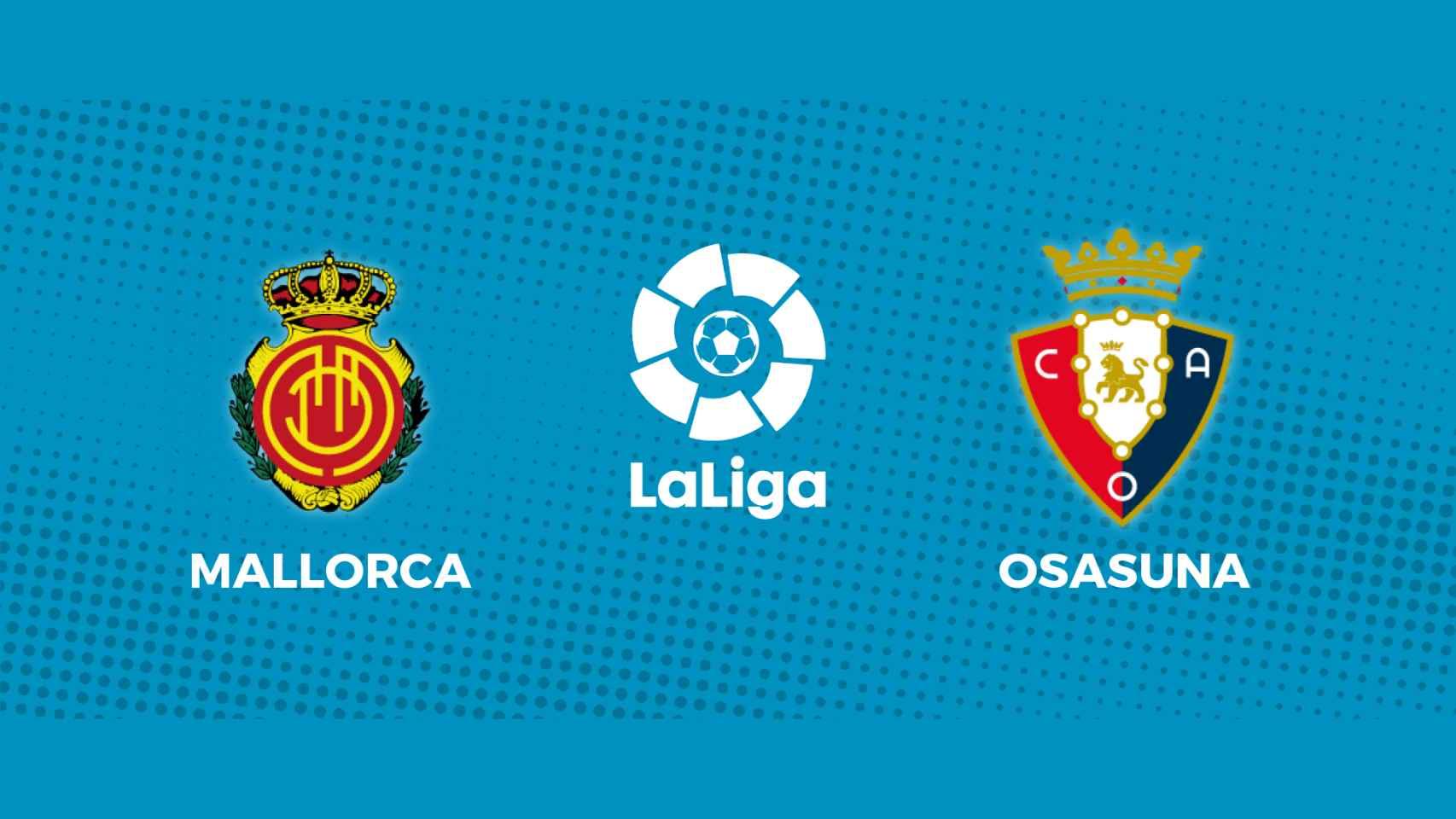 Mallorca - Osasuna: siga en directo el partido de La Liga