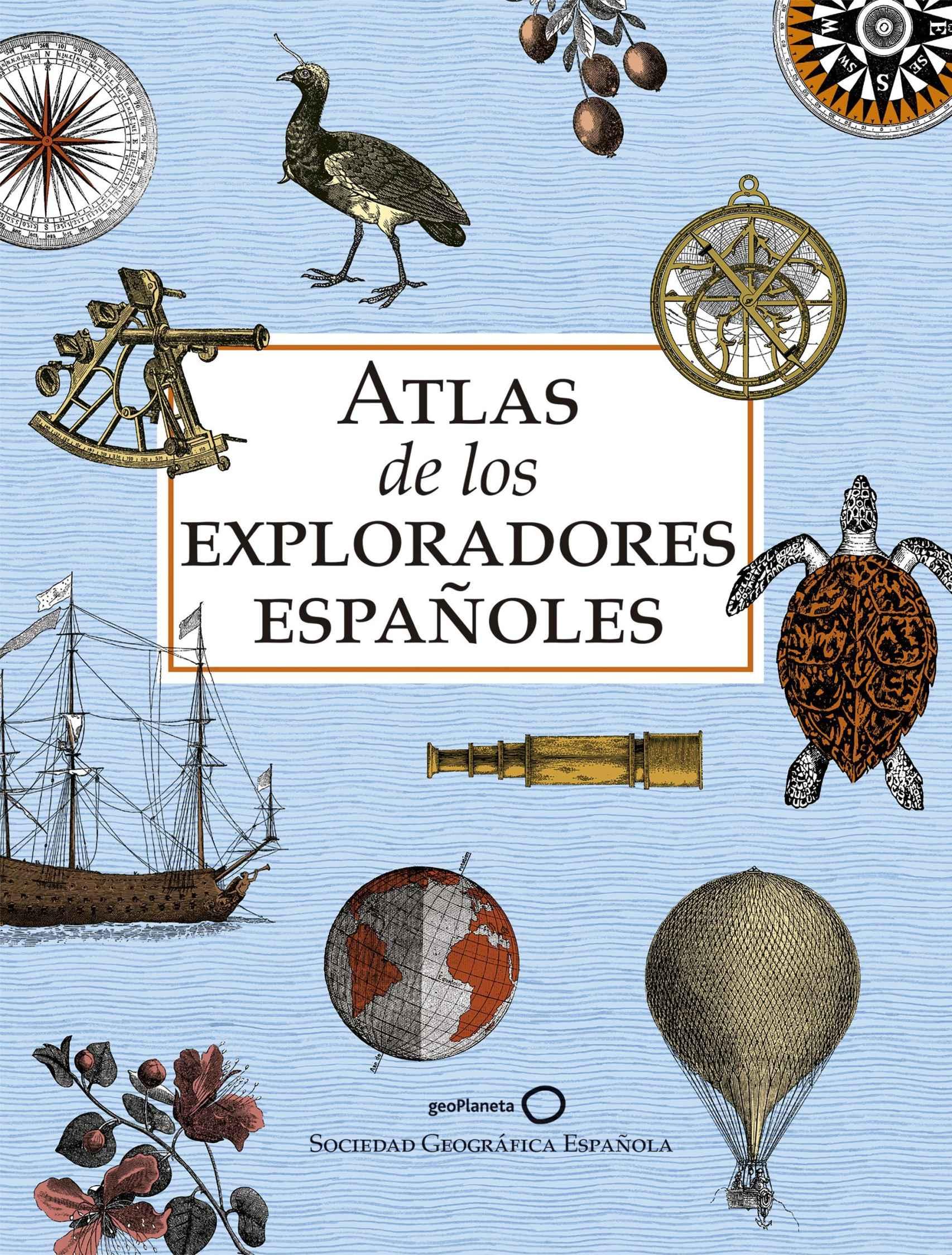 Portada de 'Atlas de los exploradores españoles'.
