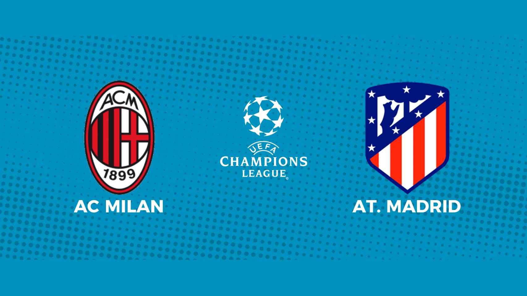 AC Milan - Atlético de Madrid: siga en directo el partido de la Champions League
