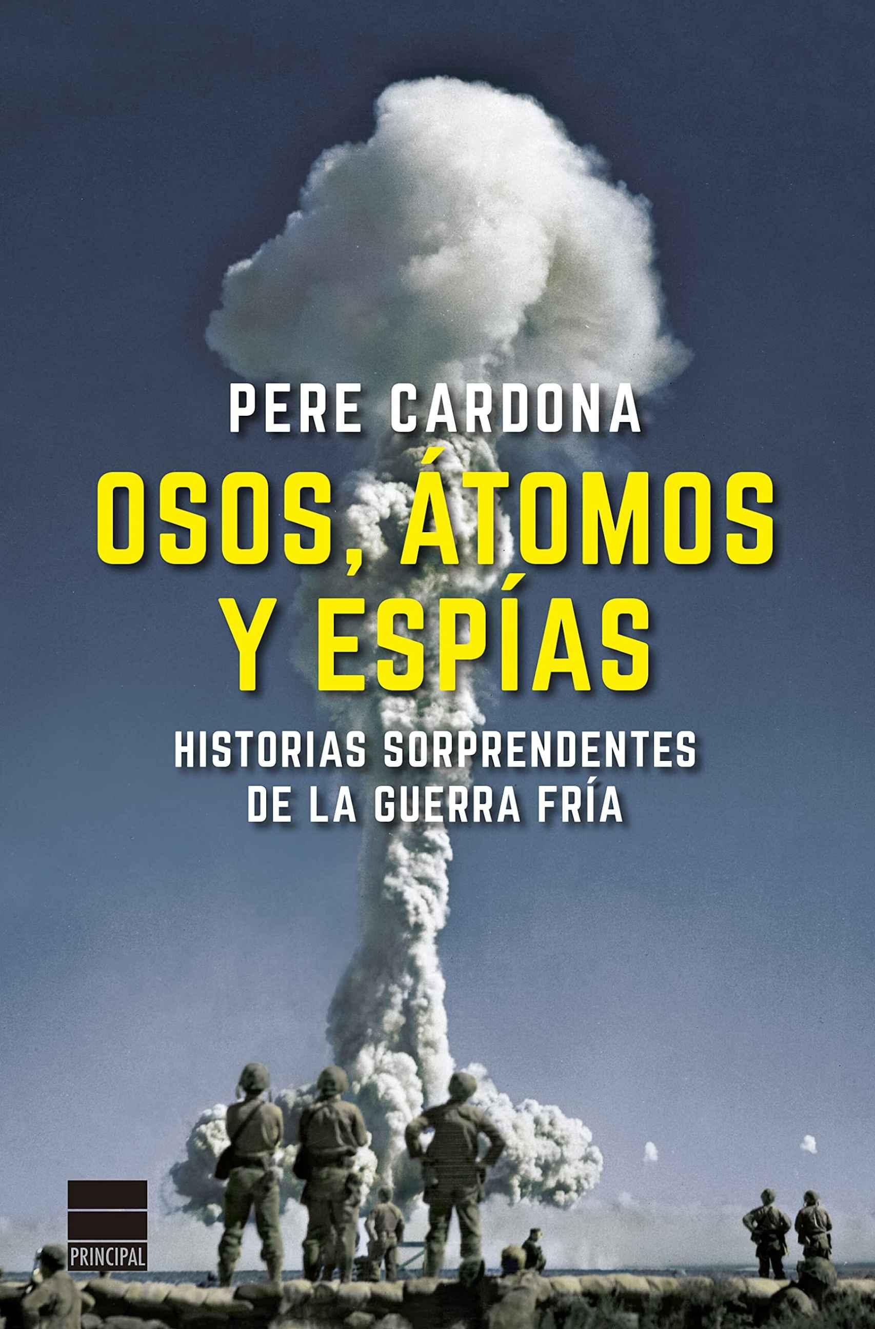 Portada de 'Osos, átomos y espías' de Pere Cardona.