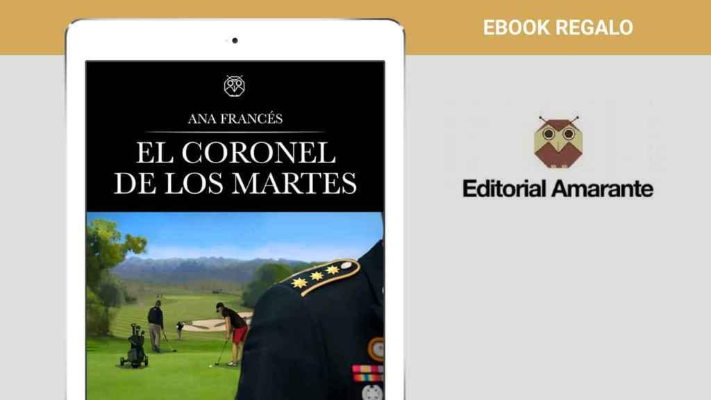 La novela 'El coronel de los martes',  el regalo de bienvenida de todos  nuestros nuevos suscriptores
