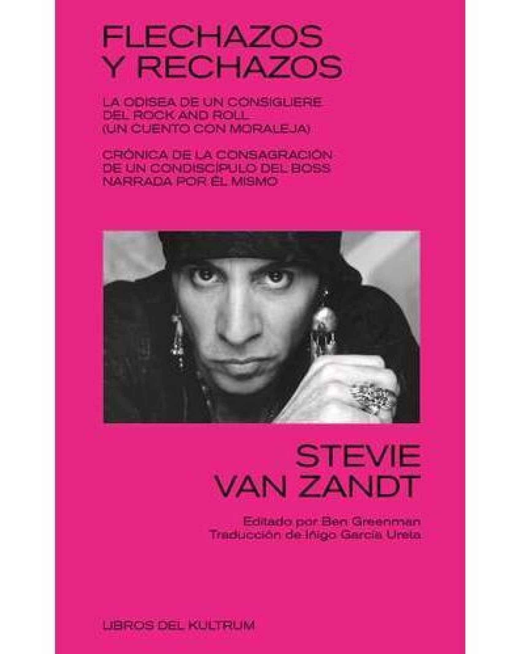 Portada de 'Flechazos y rechazos' de Stevie Van Zandt.