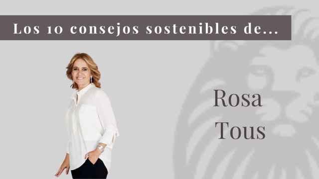 Los 10 consejos sostenibles de Rosa Tous